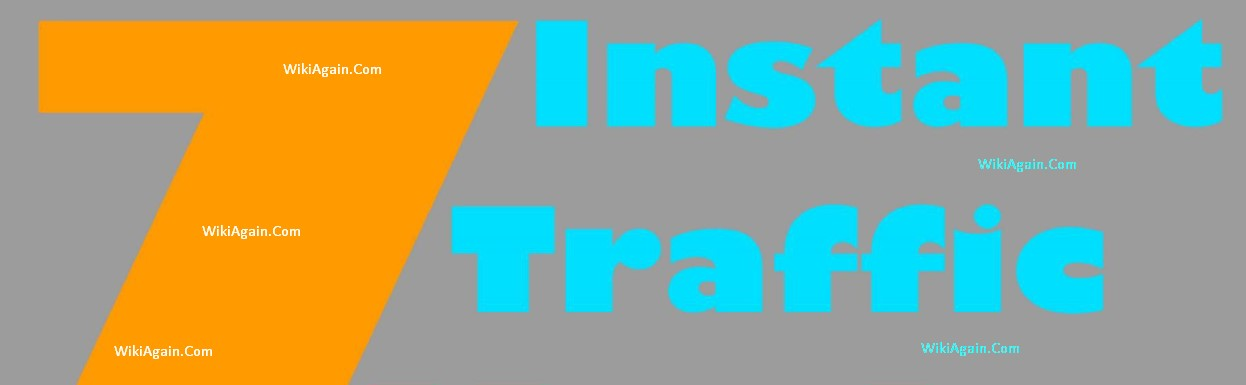 7 Instant Traffic Method